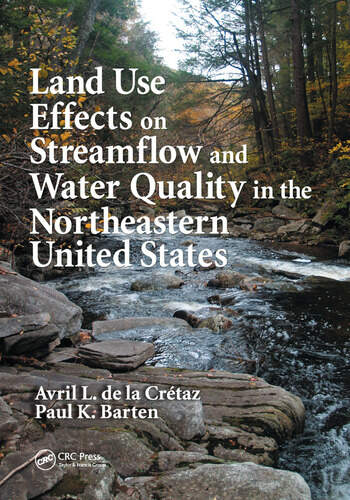 Land Use Effects on Streamflow and Water Quality in the Northeastern United States book cover