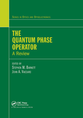 The Quantum Phase Operator A Review book cover