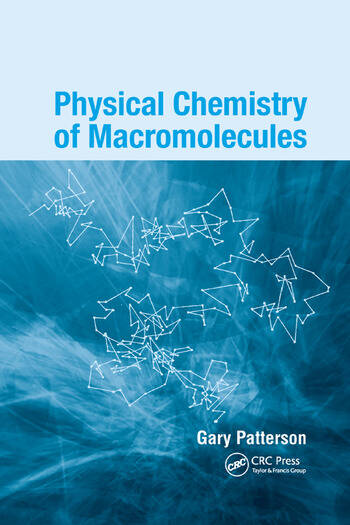 Physical Chemistry of Macromolecules book cover