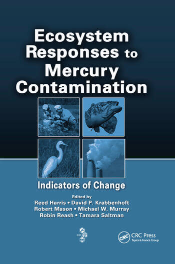 Ecosystem Responses to Mercury Contamination Indicators of Change book cover