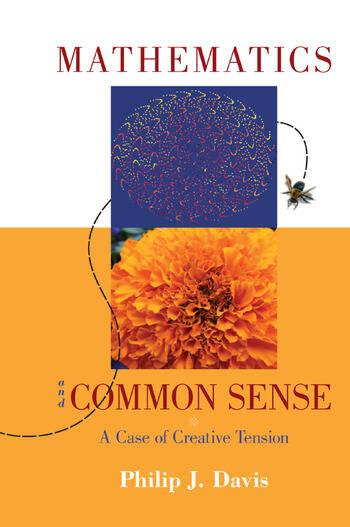 Mathematics & Common Sense A Case of Creative Tension book cover