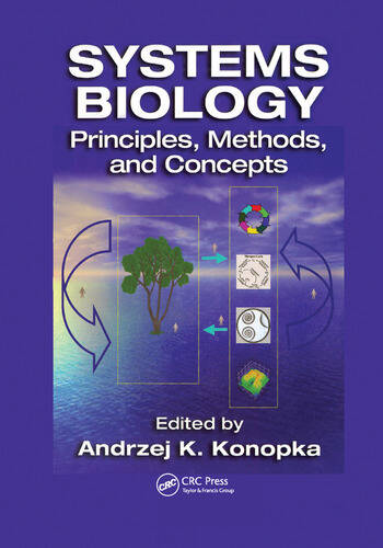 Systems Biology Principles, Methods, and Concepts book cover