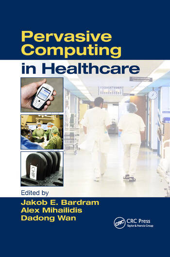 Pervasive Computing in Healthcare book cover