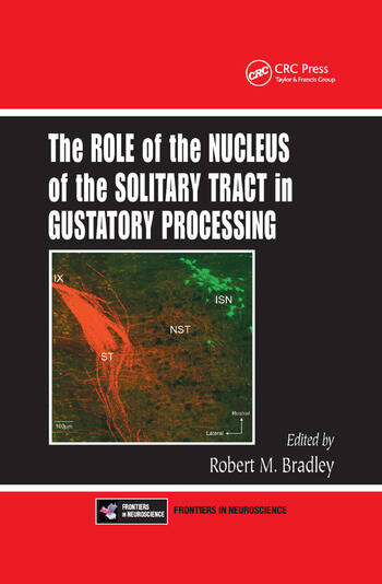 The Role of the Nucleus of the Solitary Tract in Gustatory Processing book cover