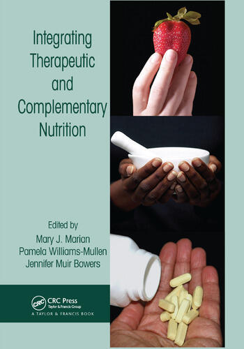 Integrating Therapeutic and Complementary Nutrition book cover