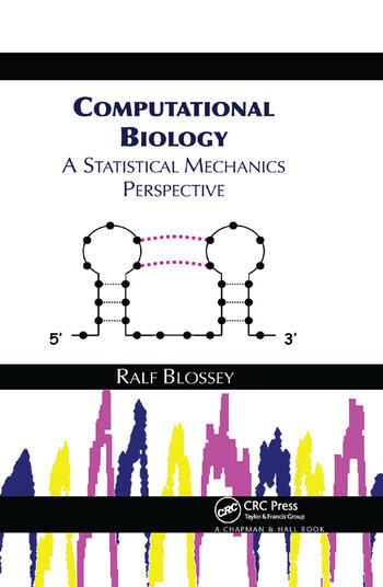 Computational Biology A Statistical Mechanics Perspective book cover