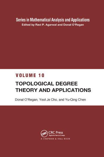 Topological Degree Theory and Applications - CRC Press Book