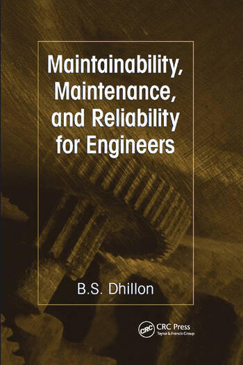 Maintainability, Maintenance, and Reliability for Engineers book cover