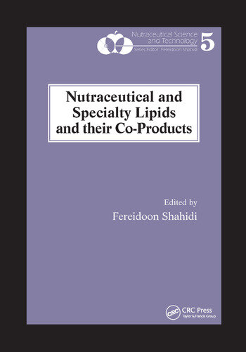 Nutraceutical and Specialty Lipids and their Co-Products book cover