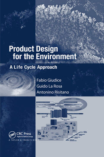 Product Design for the Environment A Life Cycle Approach book cover
