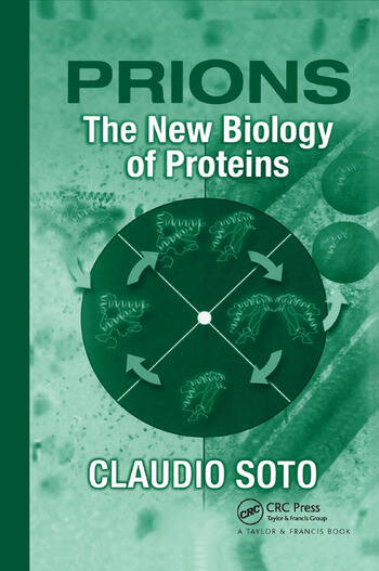 Prions The New Biology of Proteins book cover