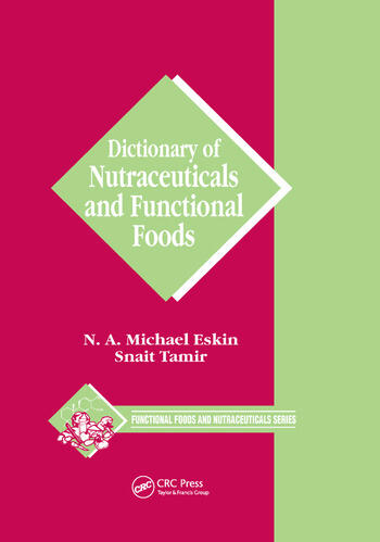Dictionary of Nutraceuticals and Functional Foods book cover