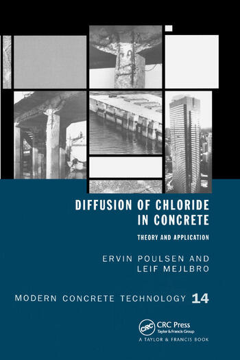 Diffusion of Chloride in Concrete Theory and Application book cover
