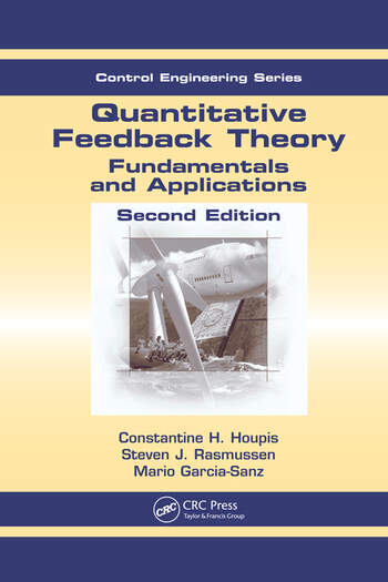 Quantitative Feedback Theory Fundamentals and Applications, Second Edition book cover
