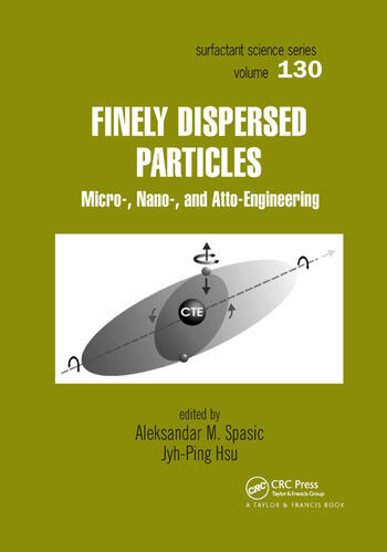 Finely Dispersed Particles Micro-, Nano-, and Atto-Engineering book cover