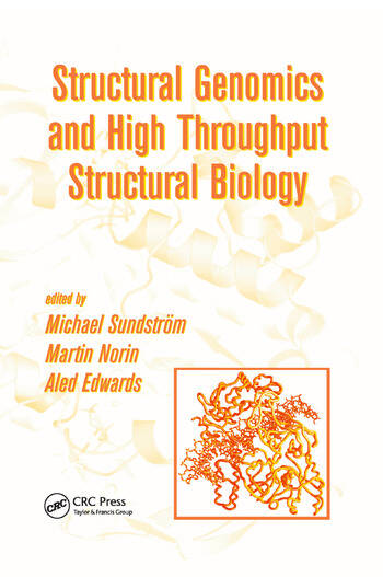 Structural Genomics and High Throughput Structural Biology book cover