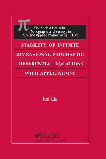 Stability of Infinite Dimensional Stochastic Differential Equations with Applications book cover
