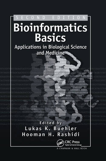 Bioinformatics Basics Applications in Biological Science and Medicine book cover