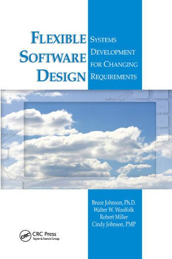 Flexible Software Design Systems Development for Changing Requirements book cover