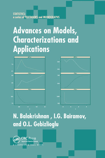 Advances on Models, Characterizations and Applications book cover