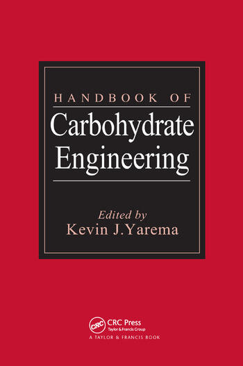Handbook of Carbohydrate Engineering book cover