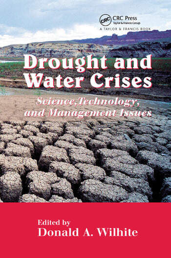Drought and Water Crises Science, Technology, and Management Issues book cover
