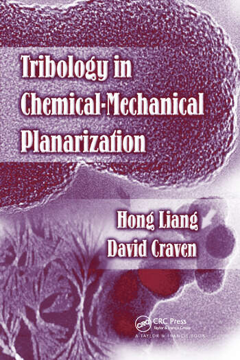 Tribology In Chemical-Mechanical Planarization book cover