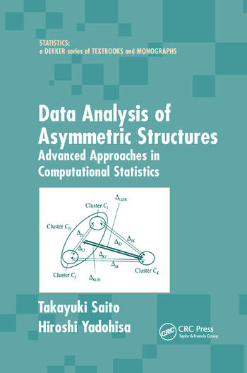 Data Analysis of Asymmetric Structures Advanced Approaches in Computational Statistics book cover