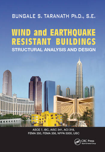 Wind and Earthquake Resistant Buildings Structural Analysis and Design book cover