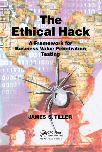 The Ethical Hack A Framework for Business Value Penetration Testing book cover