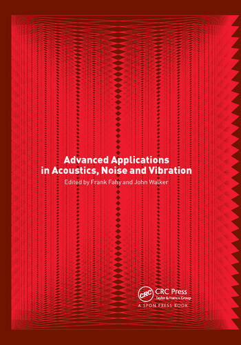 Advanced Applications in Acoustics, Noise and Vibration book cover