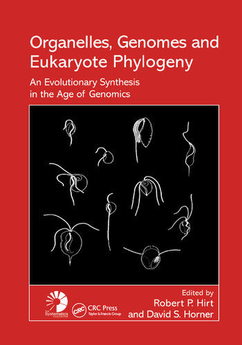 Organelles, Genomes and Eukaryote Phylogeny An Evolutionary Synthesis in the Age of Genomics book cover