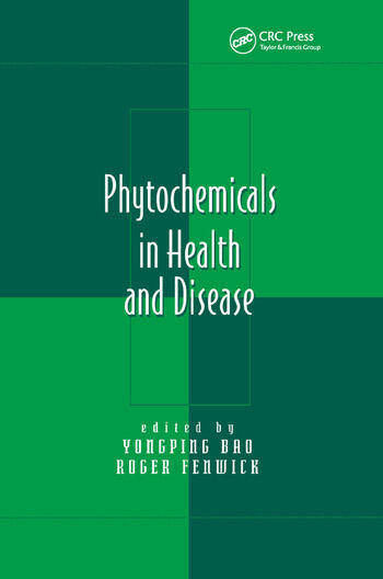 Phytochemicals in Health and Disease book cover