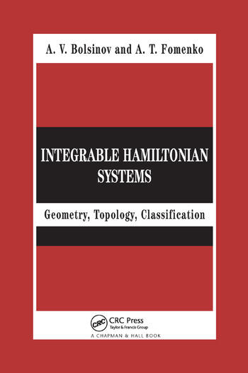 Integrable Hamiltonian Systems Geometry, Topology, Classification book cover