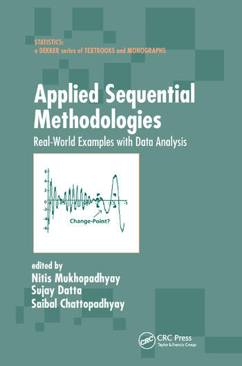 Applied Sequential Methodologies Real-World Examples with Data Analysis book cover