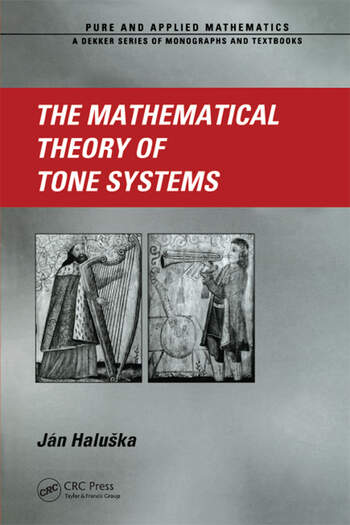 The Mathematical Theory of Tone Systems book cover