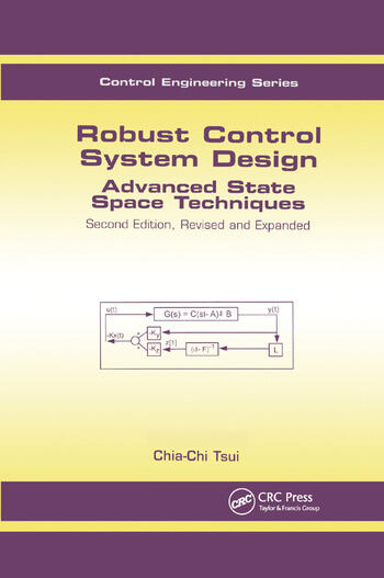 Robust Control System Design Advanced State Space Techniques book cover