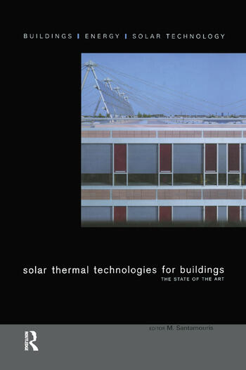 Solar Thermal Technologies for Buildings The State of the Art book cover