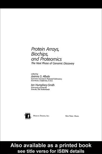 Protein Arrays, Biochips and Proteomics The Next Phase of Genomic Discovery book cover