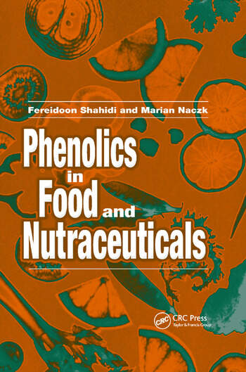 Phenolics in Food and Nutraceuticals book cover