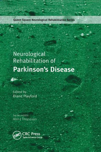 Neurological Rehabilitation of Parkinson's Disease book cover