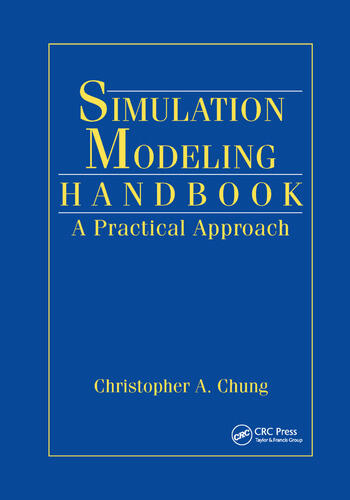 Simulation Modeling Handbook A Practical Approach book cover