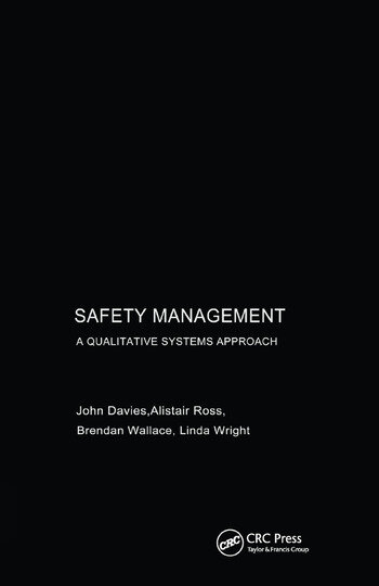 Safety Management A Qualitative Systems Approach book cover