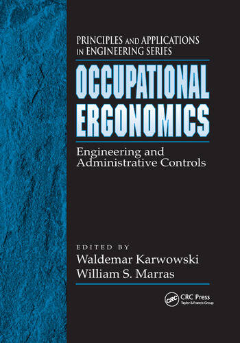 Occupational Ergonomics Engineering and Administrative Controls book cover