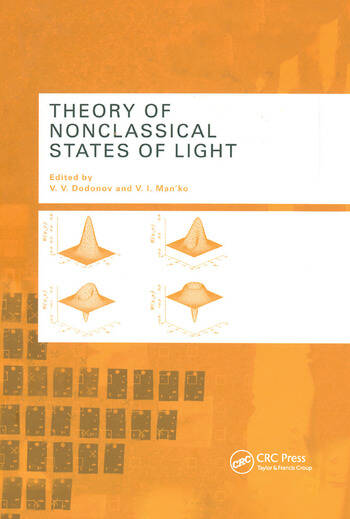 Theory of Nonclassical States of Light book cover