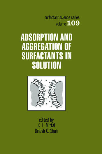 Adsorption and Aggregation of Surfactants in Solution book cover