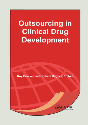 Outsourcing in Clinical Drug Development book cover