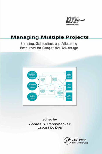Managing Multiple Projects Planning, Scheduling, and Allocating Resources for Competitive Advantage book cover