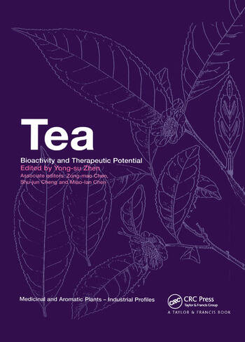 Tea Bioactivity and Therapeutic Potential book cover