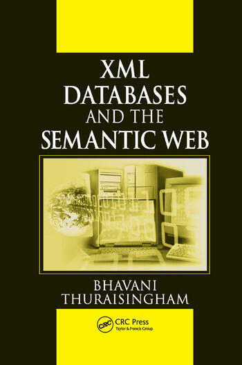 XML Databases and the Semantic Web book cover
